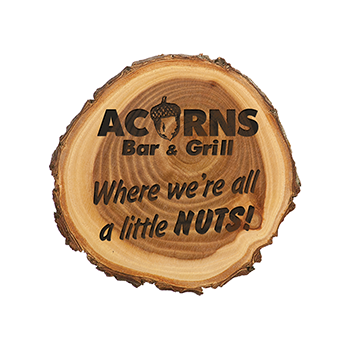 Acorns Bar & Grill Lasered Onto A Stump Plaque